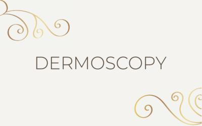 Dermoscopy